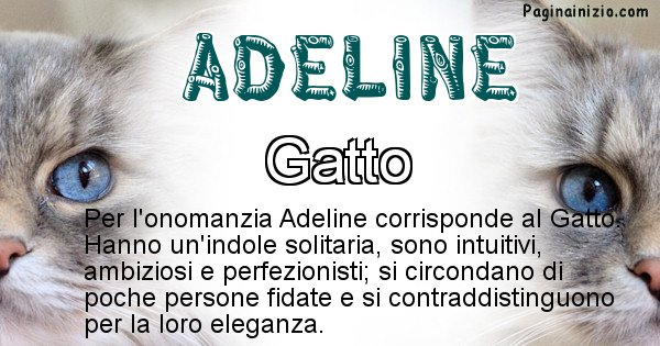 Adeline - Animale associato al nome Adeline