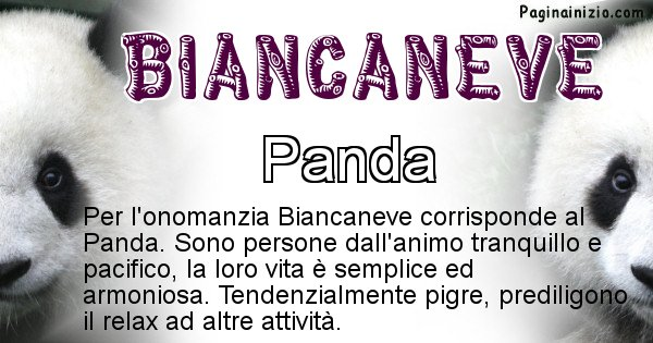 Biancaneve - Animale associato al nome Biancaneve