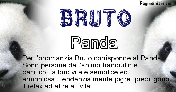 Bruto - Animale associato al nome Bruto