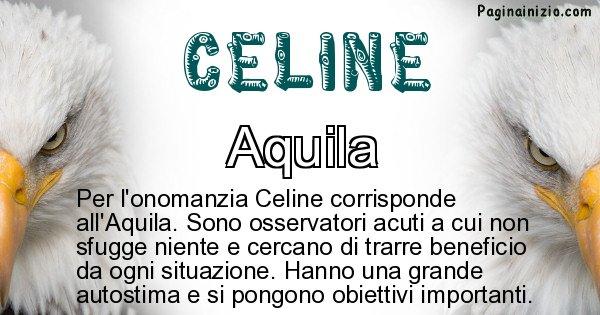Celine - Animale associato al nome Celine