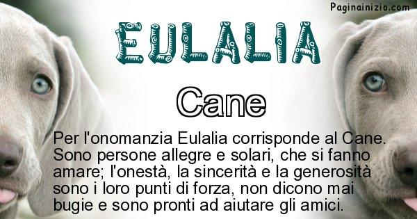 Eulalia - Animale associato al nome Eulalia