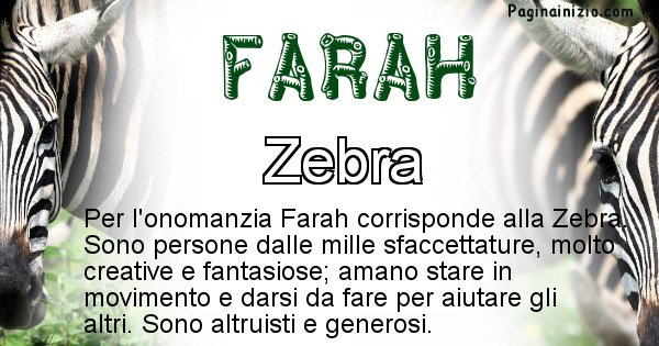 Farah - Animale associato al nome Farah