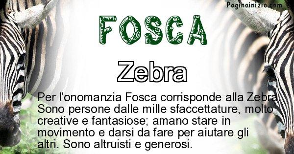 Fosca - Animale associato al nome Fosca