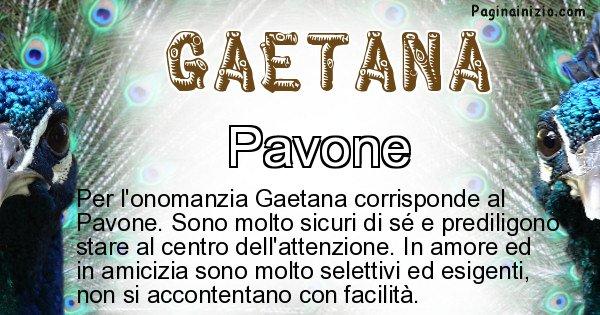 Gaetana - Animale associato al nome Gaetana