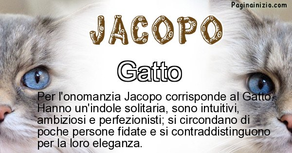 Jacopo - Animale associato al nome Jacopo