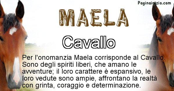 Maela - Animale associato al nome Maela