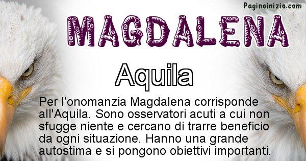 Magdalena - Animale associato al nome Magdalena