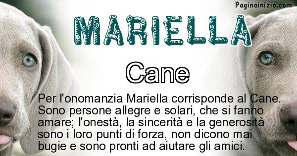 Mariella - Animale associato al nome Mariella
