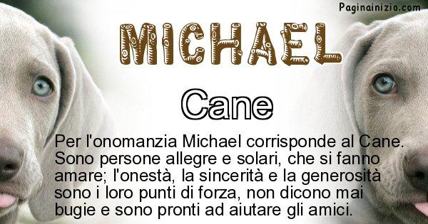 Michael - Animale associato al nome Michael