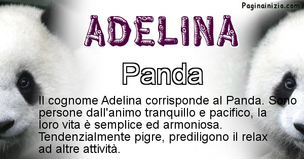 Adelina - Scopri l'animale affine al cognome Adelina