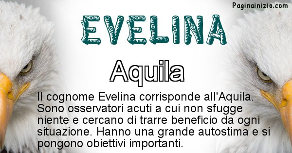 Evelina - Scopri l'animale affine al cognome Evelina