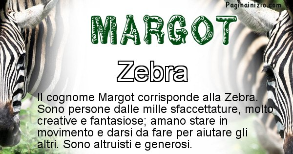 Margot - Scopri l'animale affine al cognome Margot
