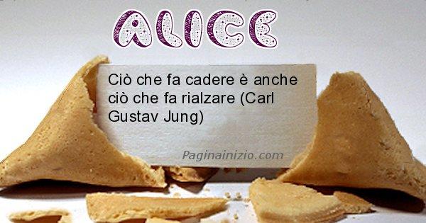 Alice - Biscotto della fortuna per Alice