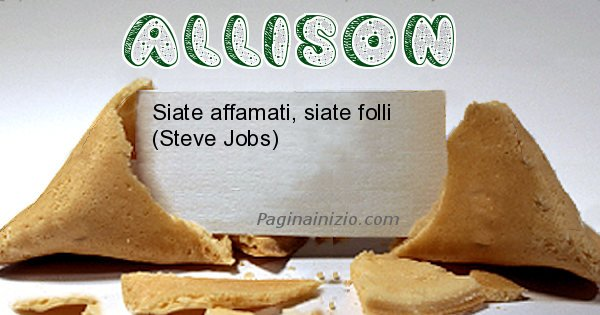 Allison - Biscotto della fortuna per Allison