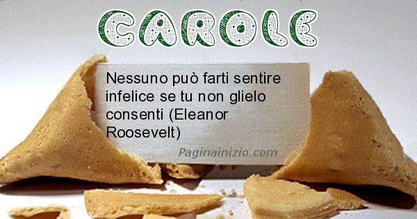 Carole - Biscotto della fortuna per Carole