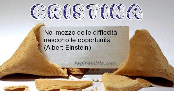 Cristina - Biscotto della fortuna per Cristina