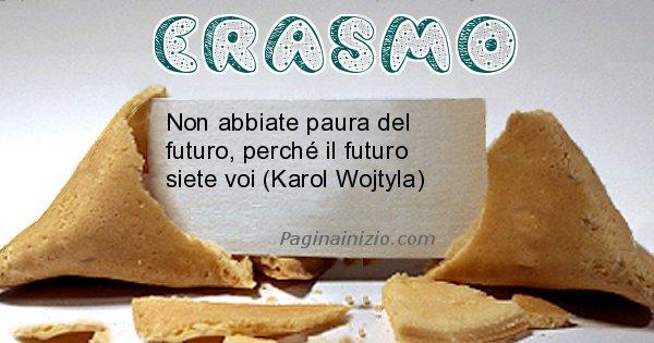 Erasmo - Biscotto della fortuna per Erasmo