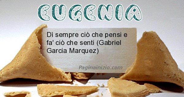 Eugenia - Biscotto della fortuna per Eugenia