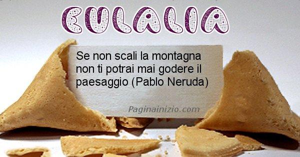 Eulalia - Biscotto della fortuna per Eulalia