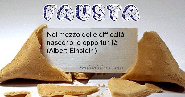 Fausta - Biscotto della fortuna per Fausta