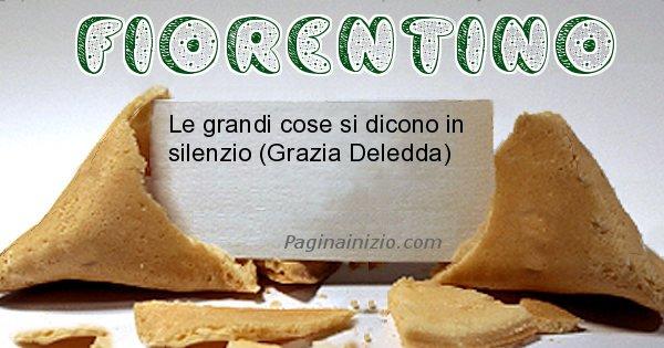 Fiorentino - Biscotto della fortuna per Fiorentino