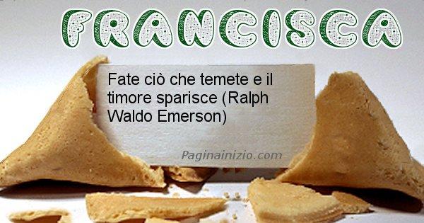 Francisca - Biscotto della fortuna per Francisca