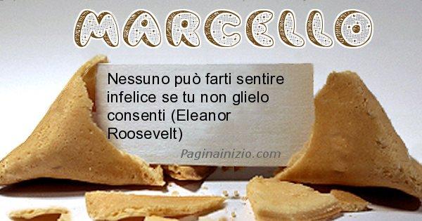 Marcello - Biscotto della fortuna per Marcello