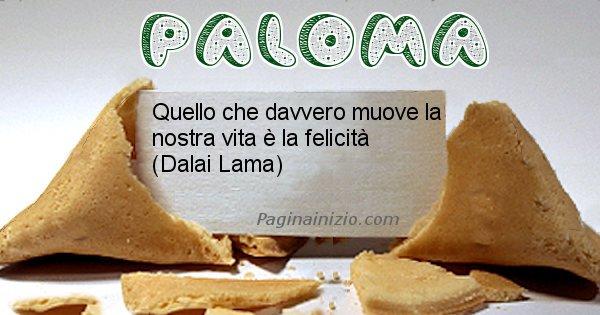 Paloma - Biscotto della fortuna per Paloma