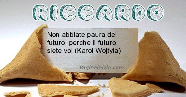Riccardo - Biscotto della fortuna per Riccardo