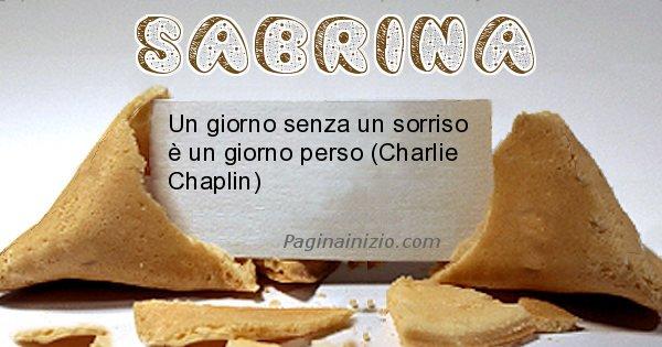 Sabrina - Biscotto della fortuna per Sabrina