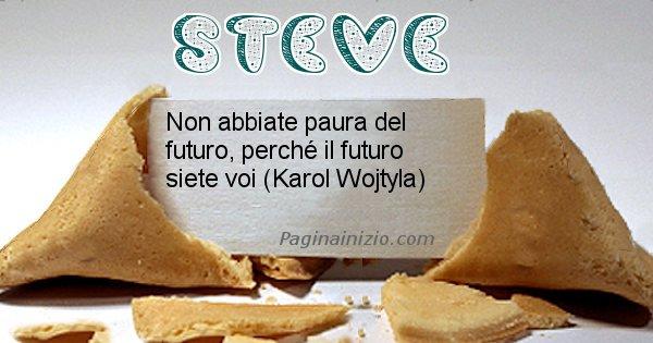 Steve - Biscotto della fortuna per Steve
