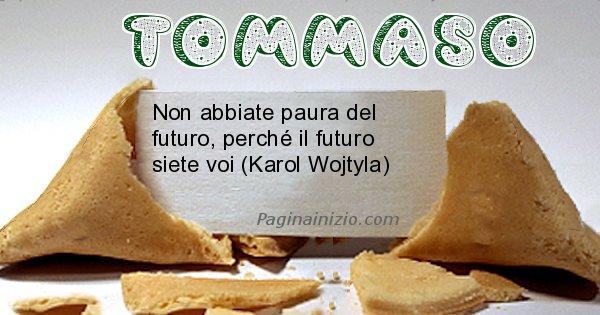 Tommaso - Biscotto della fortuna per Tommaso
