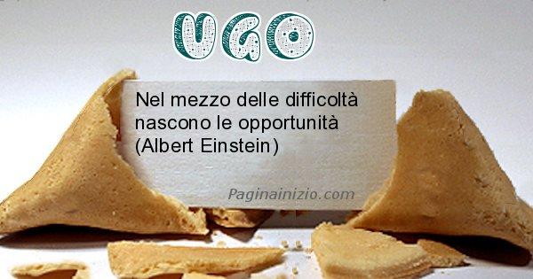 Ugo - Biscotto della fortuna per Ugo