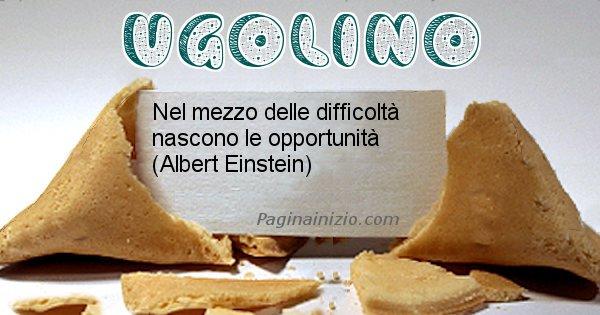 Ugolino - Biscotto della fortuna per Ugolino