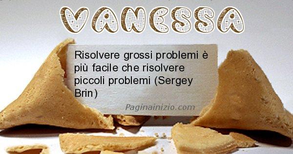 Vanessa - Biscotto della fortuna per Vanessa