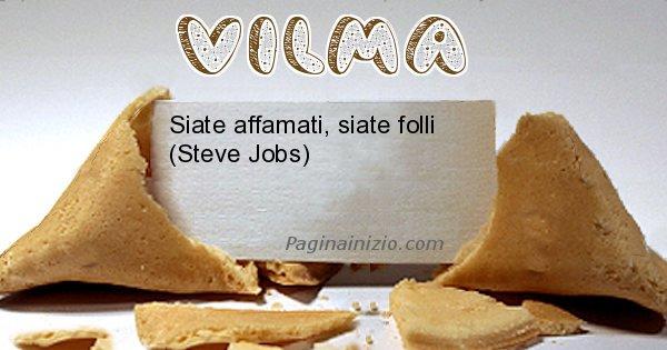 Vilma - Biscotto della fortuna per Vilma