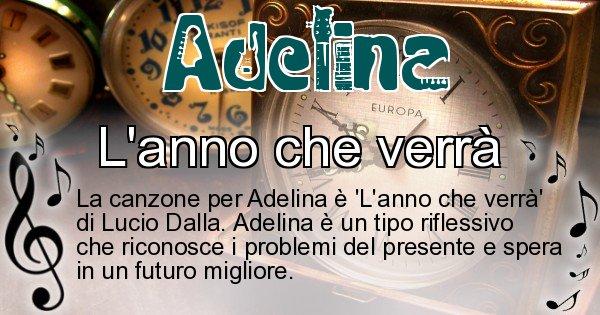 Adelina - Canzone ideale per Adelina