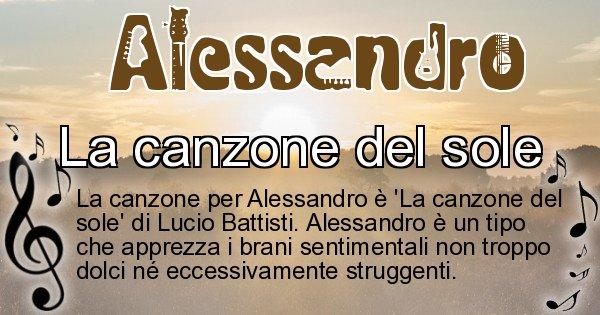 Alessandro - Canzone ideale per Alessandro