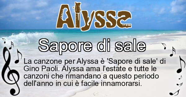 Alyssa - Canzone ideale per Alyssa