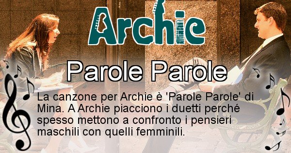 Archie - Canzone ideale per Archie