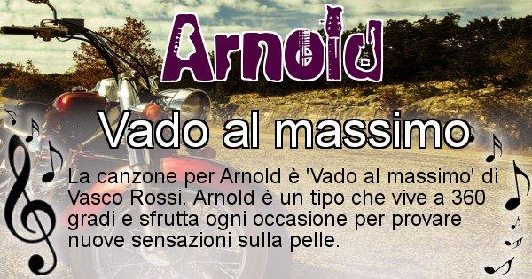 Arnold - Canzone ideale per Arnold