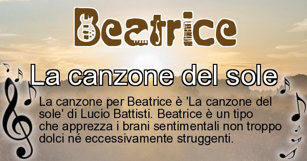 Beatrice - Canzone ideale per Beatrice