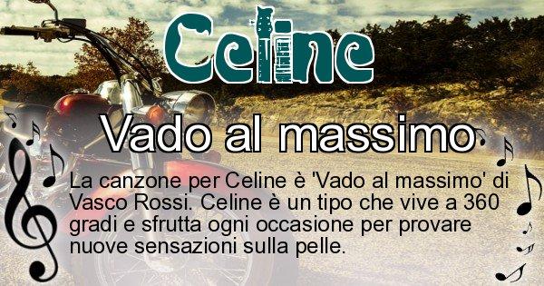 Celine - Canzone ideale per Celine