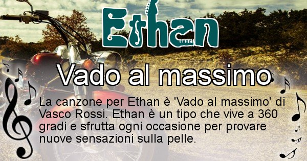 Ethan - Canzone ideale per Ethan