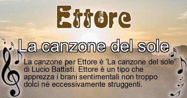 Ettore - Canzone ideale per Ettore