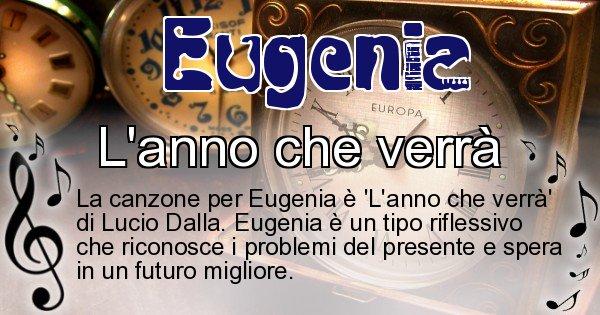 Eugenia - Canzone ideale per Eugenia
