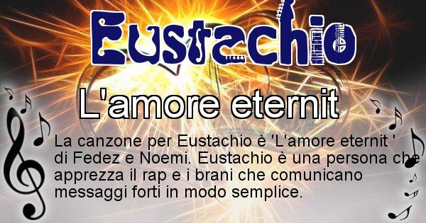 Eustachio - Canzone ideale per Eustachio