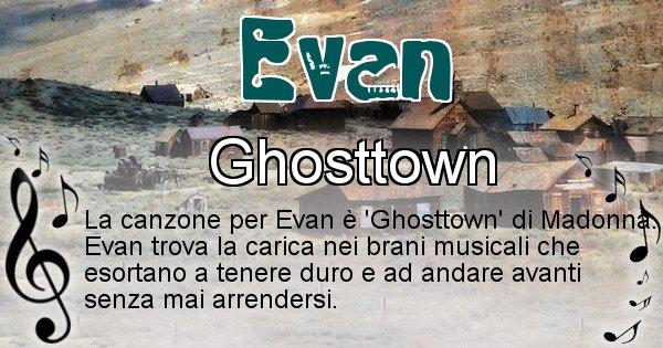Evan - Canzone ideale per Evan