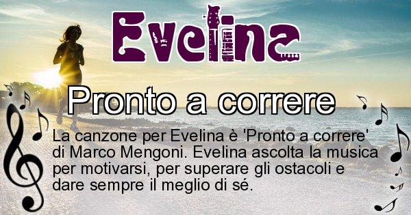 Evelina - Canzone ideale per Evelina