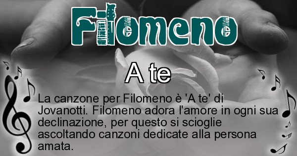 Filomeno - Canzone ideale per Filomeno